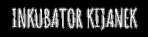 INKUBATOR KIJANEKv8
